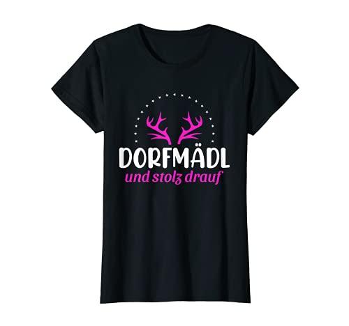Dorfmädl und Stolz drauf - Dorfkind Frauen Damen T-Shirt