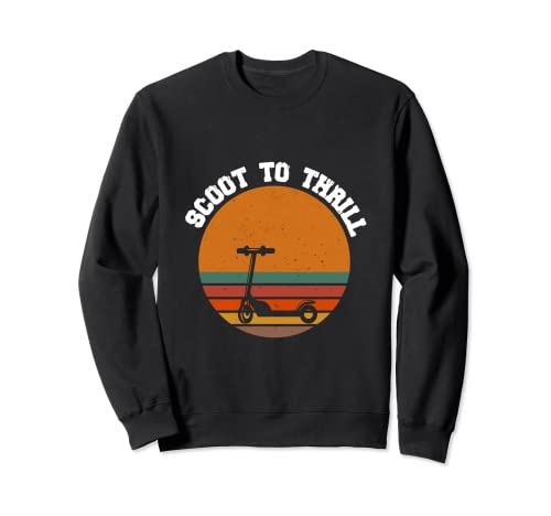 Scoot To Thrill Sweatshirt
