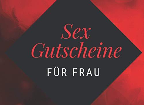 Sex Gutscheine Für Frau: Peppen Sie Ihre Beziehung mit diesem...