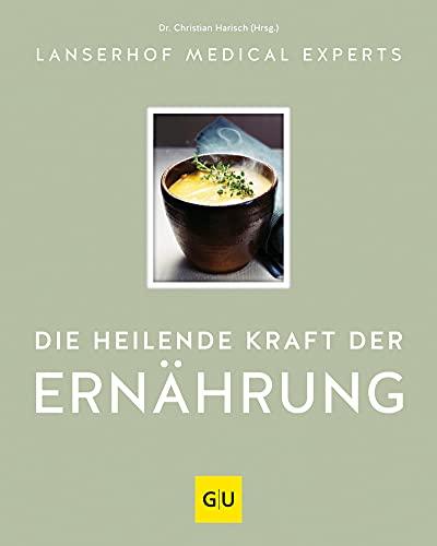 Die heilende Kraft der Ernährung (GU Autoren-Kochbücher)