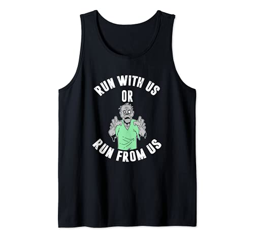 Run with us or run from us Tank Top