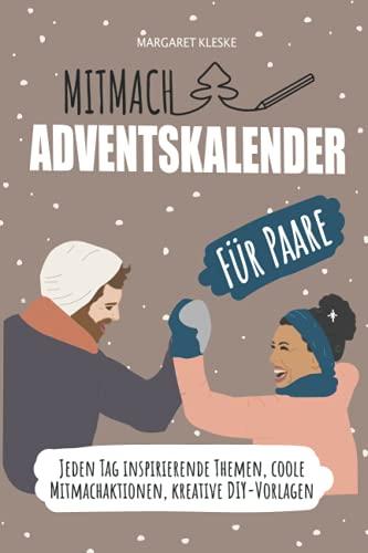 Mitmach-Adventskalenderbuch für Paare: Jeden Tag inspirierende...