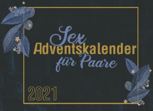 Sex Adventskalender für Paare: Mit heißen Abenteuern eine...