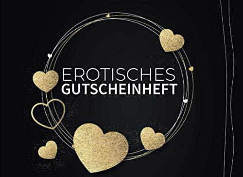 Erotisches Gutscheinheft: Erotisches Gutscheinbuch für Paare |...