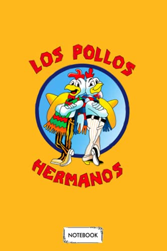 Los Pollos Hermanos Notebook: Planner, Diary, Lined College Ruled...