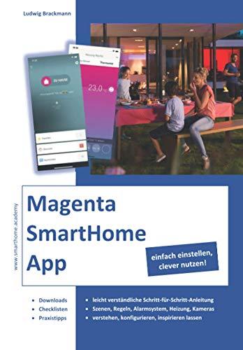Magenta SmartHome App, einfach einstellen, clever nutzen!: Eine...