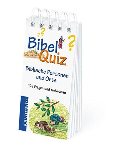 Bibel Quiz: Biblische Personen und Orte