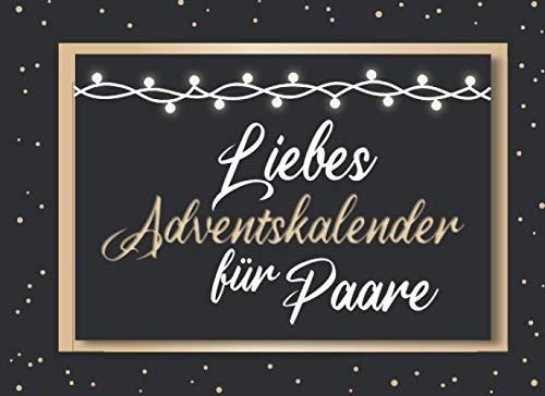 Liebes Adventskalender für Paare: Ein besonderer Adventskalender...
