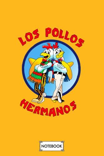 Los Pollos Hermanos Notebook: Journal, Lined Notebook, 120 Blank...