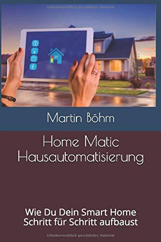 Home Matic Hausautomatisierung: Wie Du Dein Smart Home Schritt...