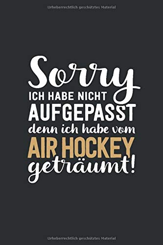 Ich habe vom Air Hockey geträumt: tolles Notizbuch liniert mit...