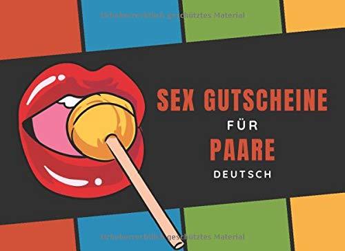 Sex Gutscheine Für Paare Deutsch: 52 Freche Sex-Gutscheinen Und...