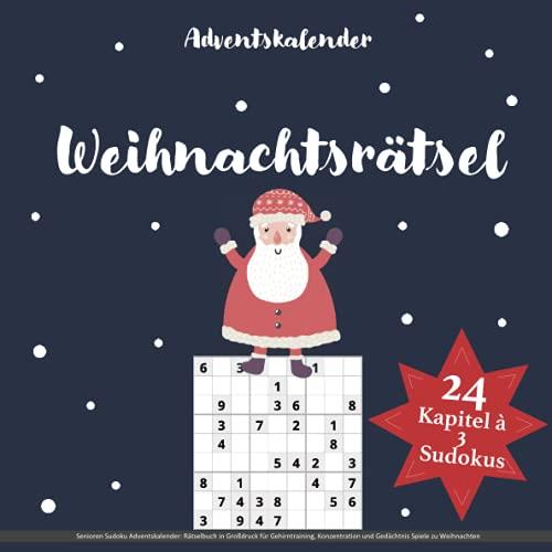 Senioren Sudoku Adventskalender: Rätselbuch in Großdruck für...
