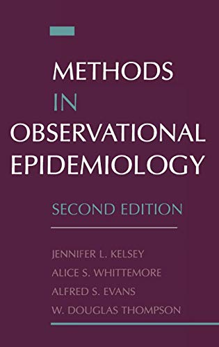 Methods in Observational Epidemiology (Monographs in Epidemiology...