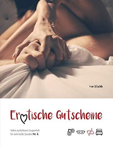 Erotische Gutscheine - Selbst ausfüllbares Couponheft für viele...