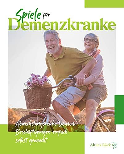 Spiele für Demenzkranke: Abwechlungsreiche Demenz...