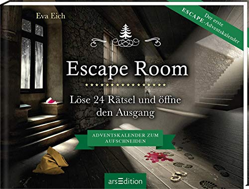 Escape Room. Der erste Escape-Adventskalender: Löse 24 Rätsel...