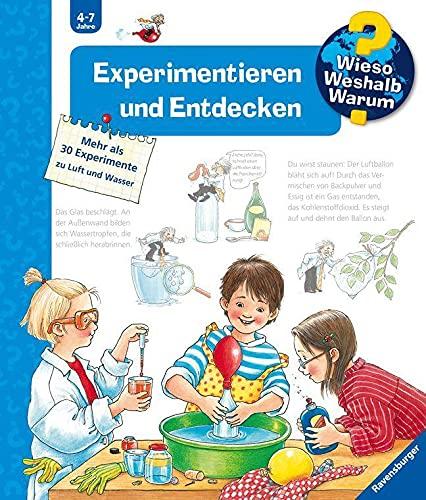 Wieso? Weshalb? Warum? Experimentieren und Entdecken (Band 29)...