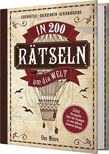 In 200 Rätseln um die Welt. Das Rätselbuch für Entdecker und...