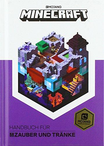 Minecraft, Handbuch für Zauber und Tränke: Ein offizielles...