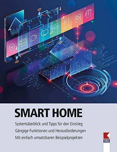 Smart Home: Systemüberblick und Tipps für den Einstieg....