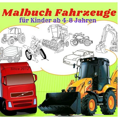 Malbuch Fahrzeuge für Kinder ab 4-8 Jahren: 124 Seiten 60...