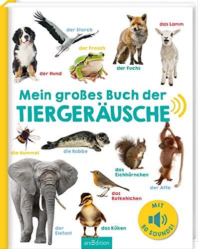 Mein großes Buch der Tiergeräusche: Mit 50 Sounds  ...