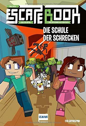 Escape Book Kids: Die Schule der Schrecken (Escape-Buch für...