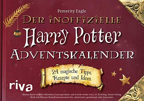 Der inoffizielle Harry Potter Adventskalender: 24 zauberhafte...