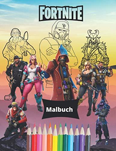Fortnite Malbuch: Dieses Buch für Kinder und Erwachsene enthält...