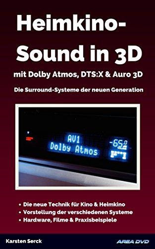 Heimkino-Sound in 3D mit Dolby Atmos, DTS:X & Auro 3D: Die...