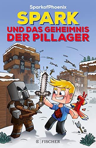 SparkofPhoenix: Spark und das Geheimnis der Pillager...