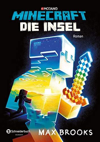 Minecraft - Die Insel: Ein offizieller Minecraft-Roman (Minecraft...