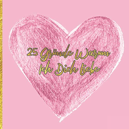 25 Gründe Warum Ich Dich Liebe: Heiliger Valentin...