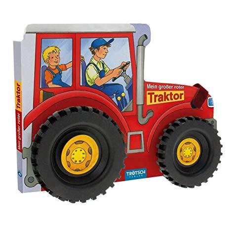 Trötsch Mein großer roter Traktor: Spielbuch Räderbuch...