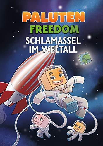 Schlamassel im Weltall: Ein Roman aus der Welt von Minecraft...