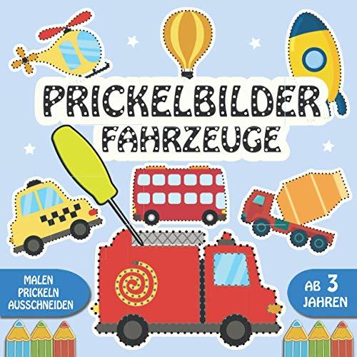 Prickelbilder Fahrzeuge: Prickelset Kinder ab 3 - Malen,...