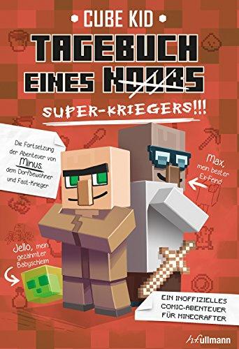 Tagebuch eines Super-Kriegers: Ein inoffizielles Comic-Abenteuer...