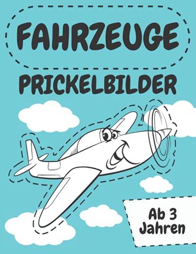 Fahrzeuge Prickelbilder ab 3 Jahren: Prickeln / Basteln /...