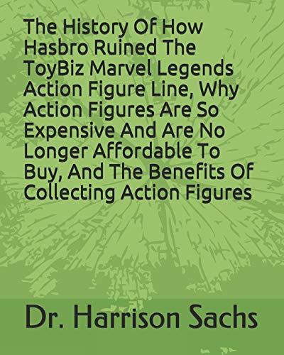 The History Of How Hasbro Egregiously Ruined The ToyBiz Marvel...