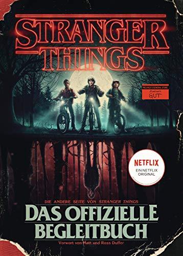 STRANGER THINGS: Das offizielle Begleitbuch – ein...