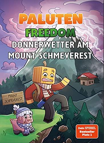 Donnerwetter am Mount Schmeverest: Ein Roman aus der Welt von...