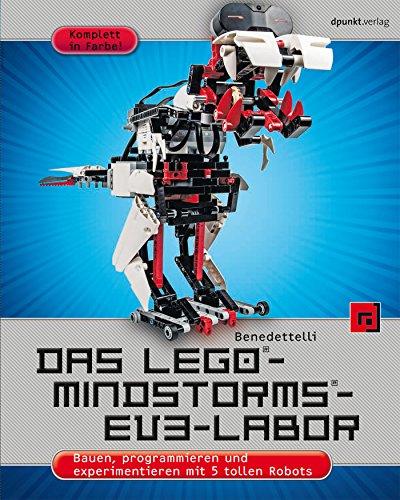 Das LEGO®-MINDSTORMS®-EV3-Labor: Bauen, programmieren und...