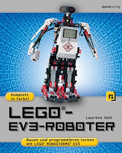 LEGO®-EV3-Roboter: Bauen und programmieren mit LEGO®...