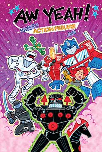 Aw Yeah!: Hasbro Action Figure Jam (Revolution)
