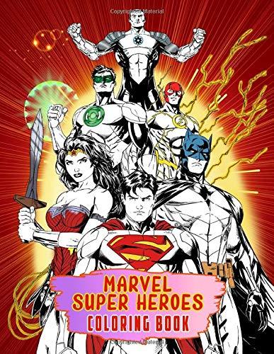 Marvel Super Heroes Coloring Book: 50 Exclusive Drawings Of...